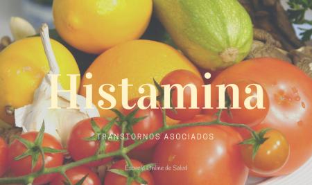 Histamina: transtornos asociados