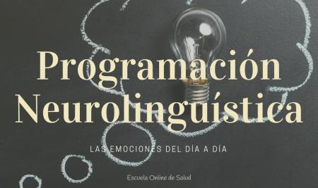La programación neurolinguística (PNL)